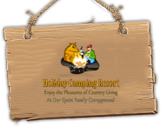 Holiday Camping Resort | Enjoy the pleasures of country living ... at our quiet family campground!